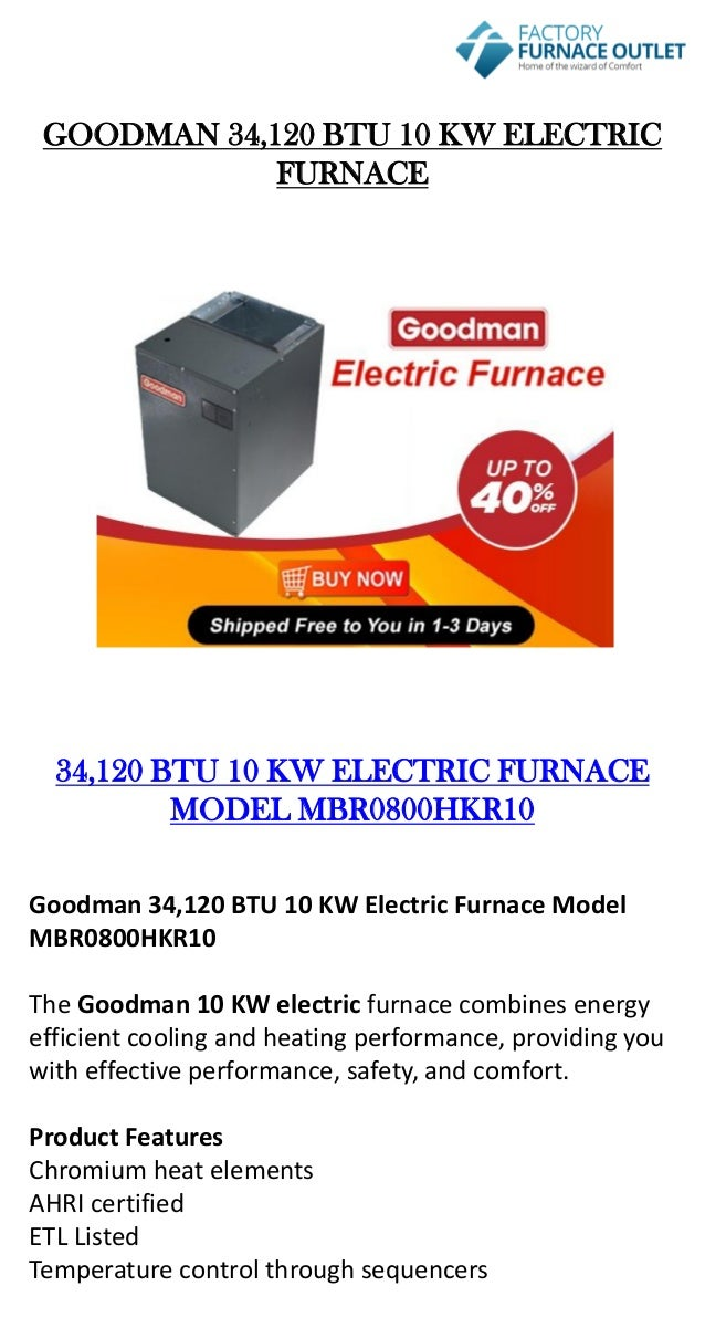 Mobile Home Electric Furnace Prices on mobile home furnace replacement, mobile home furnace garage, mobile home kerosene furnace, mobile home furnace wiring, mobile home furnace brands, mobile home furnace prices online, mobile home gas furnace, mobile home furnace circuit breakers, gas furnace prices, miller mobile home furnace prices, manufactured home furnace prices, mobile home furnace filters, mobile home skirting prices, trane 90 furnace prices, home heating oil furnace prices, mobile home heat and air, mobile home furnace installation, mobile home intertherm furnace, mobile home propane furnace, mobile home furnace parts,