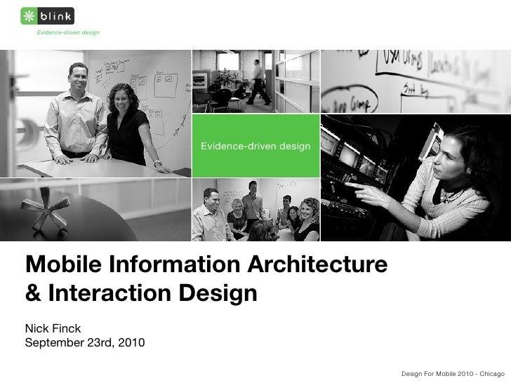 Evidence-driven design                                Evidence-driven design     Mobile Information Architecture & Interac...