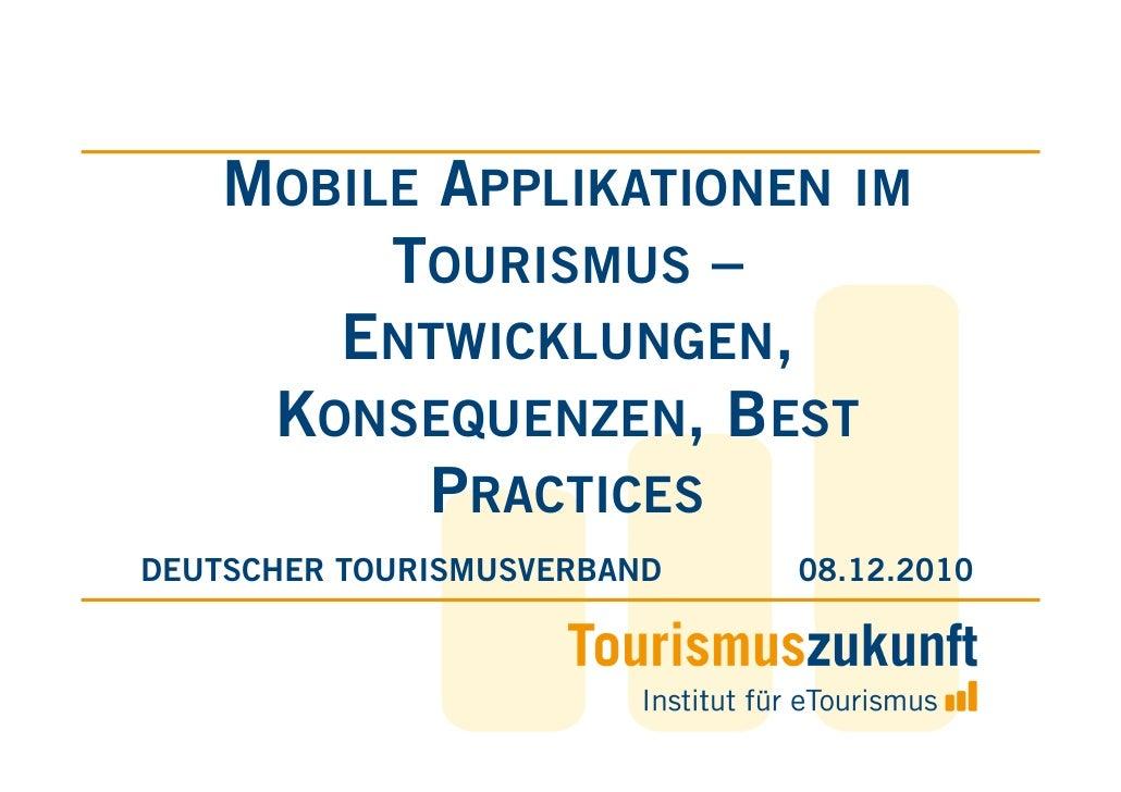 MOBILE APPLIKATIONEN IM         TOURISMUS –       ENTWICKLUNGEN,     KONSEQUENZEN, BEST           PRACTICESDEUTSCHER TOURI...