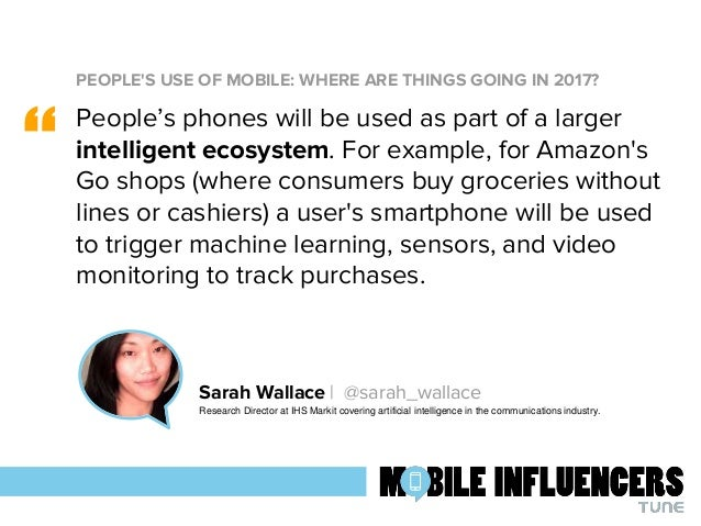 Mobile predictions 2017: 76 predictions from 76 marketing influencers Slide 3