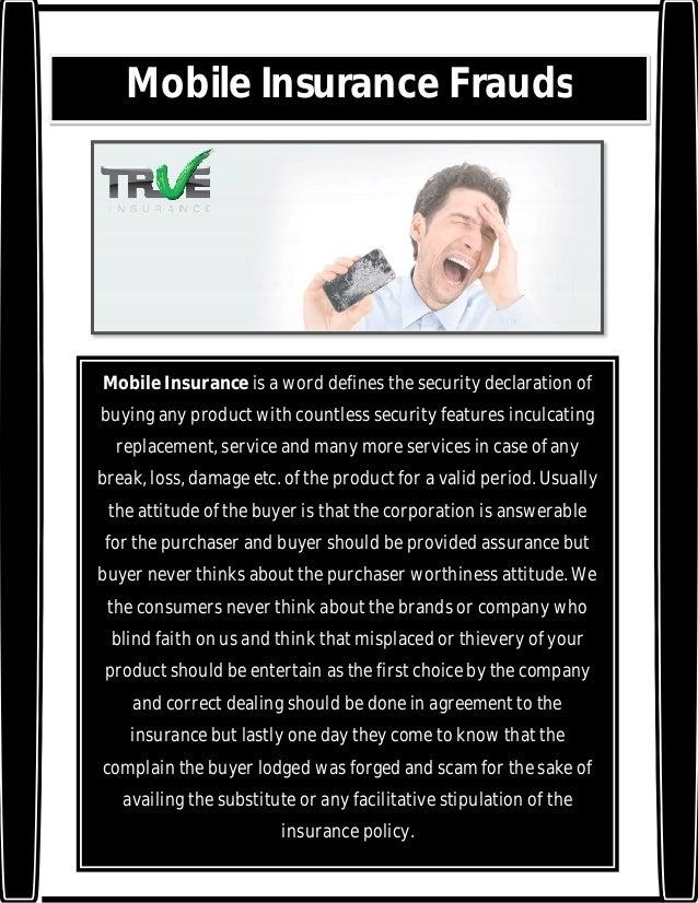Mobile insurance frauds