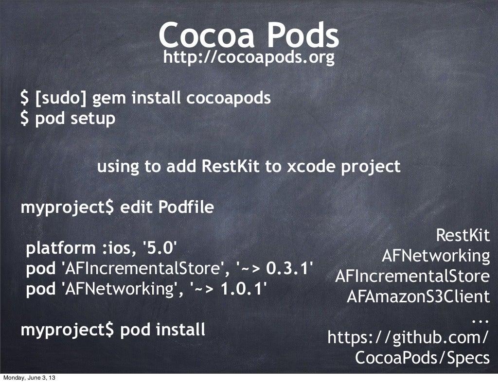 Gem Install cocoa pods$ [sudo] gem install