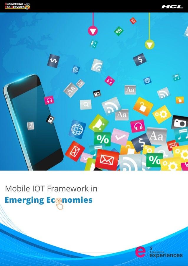 Mobile IOT Framework in  Emerging Ec nomies