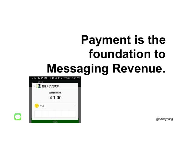 Payment is the foundation to Messaging Revenue. @edithyeung