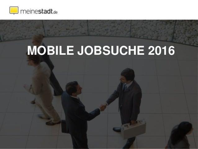 MOBILE JOBSUCHE 2016