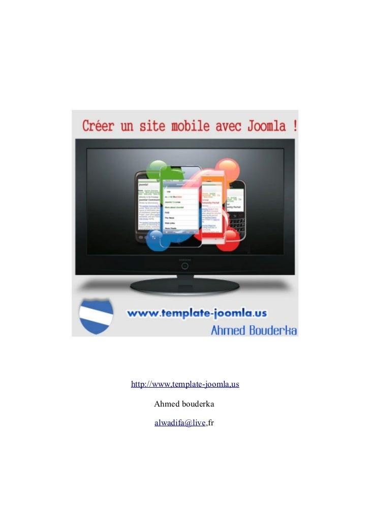 http://www,template-joomla,us      Ahmed bouderka      alwadifa@live,fr