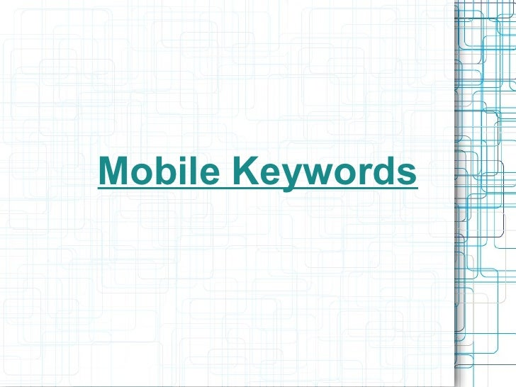 Mobile Keywords