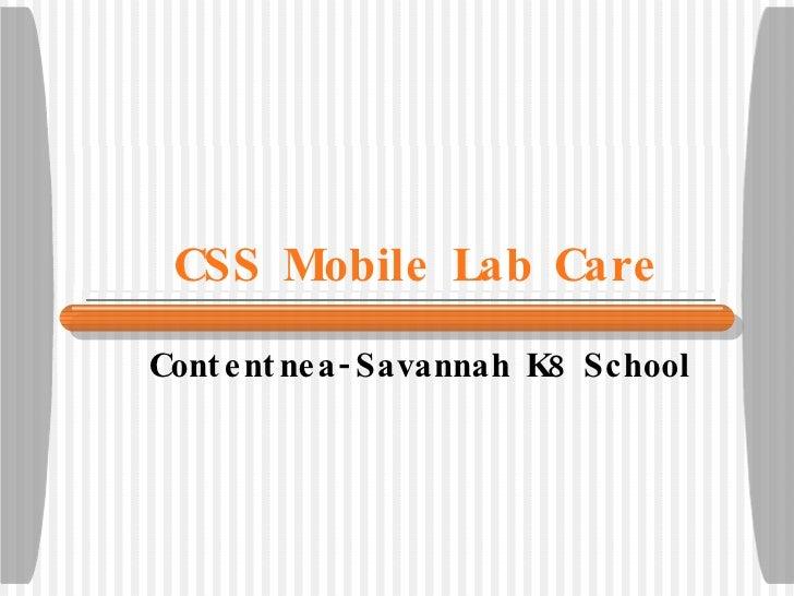 CSS Mobile Lab Care Contentnea-Savannah K8 School