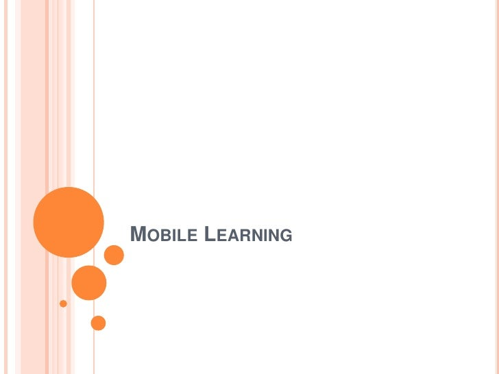 Mobile Learning<br />