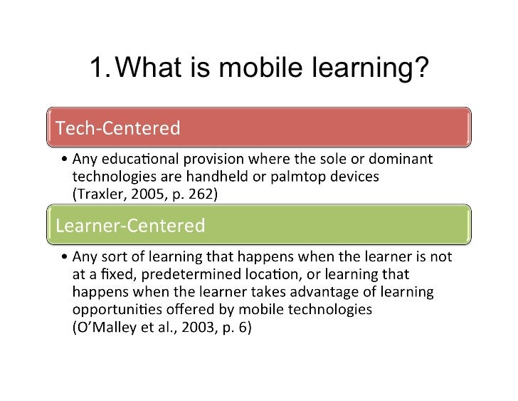 1.What is mobile learning?