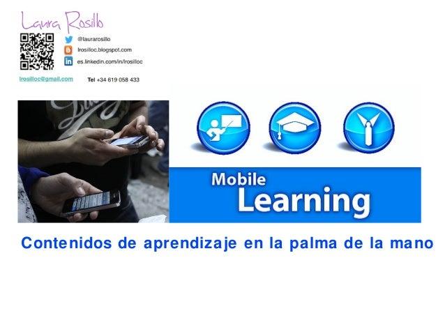 Contenidos de aprendizaje en la palma de la mano