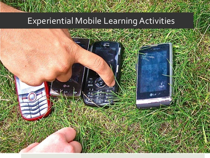 Experiential Mobile Learning Activities