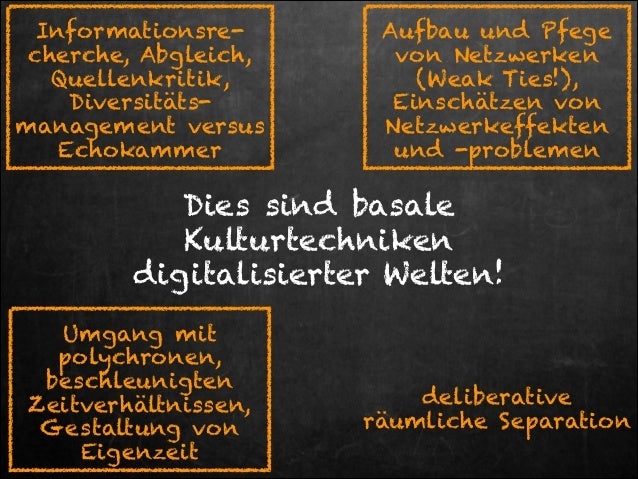 Informationsrecherche, Abgleich, Quellenkritik, Diversitätsmanagement versus Echokammer  Aufbau und Pfege von Netzwerken (...