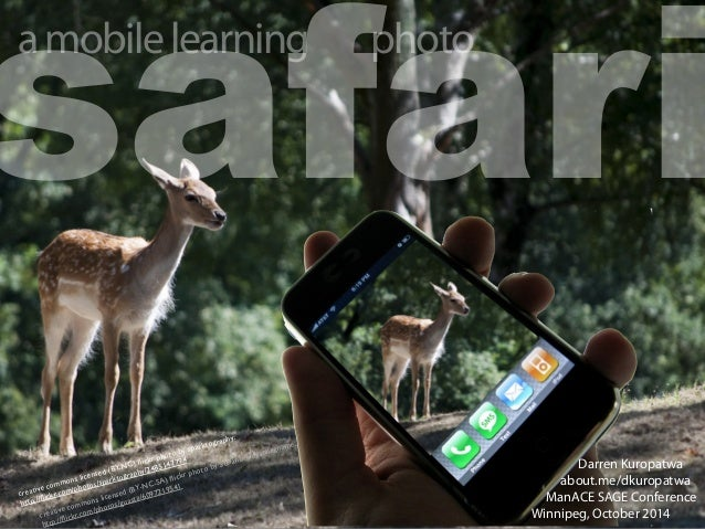 safari a mobile learning  creative commons licensed (BY-NC) flickr photo by sparktography:  http://flickr.com/photos/spark...