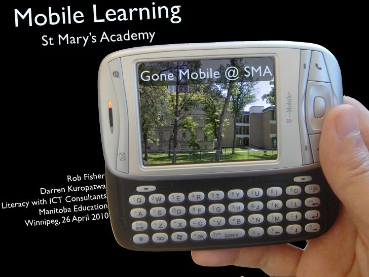 Mobile Learning            St M ary's Academy                                     Go ne Mobile @ SMA                      ...