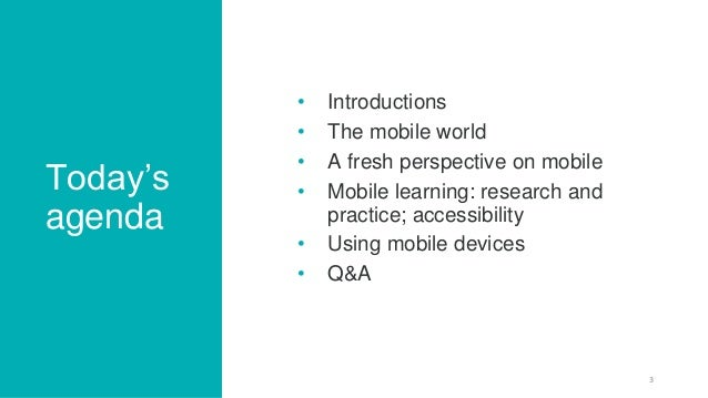 Mobile devices: the new learning platform for Higher Education Slide 3