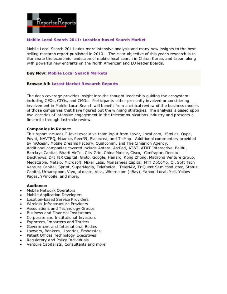 Mobile Local Search 2011: Location-based Search MarketMobile Local Search 2011 adds more intensive analysis and many new i...