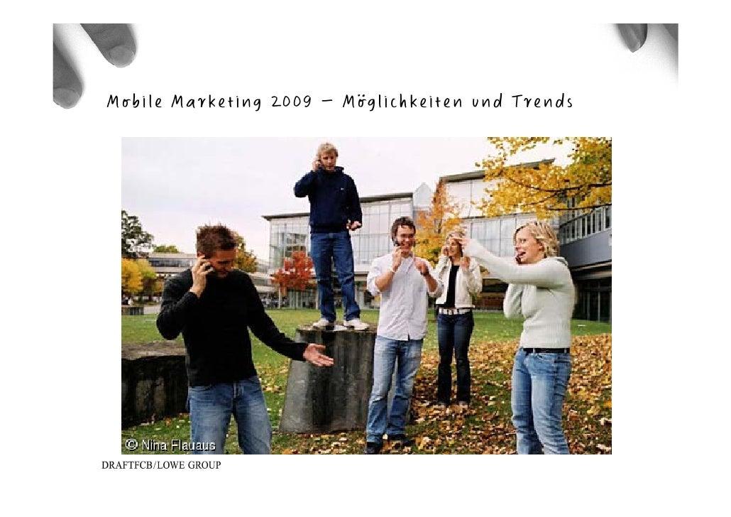 Mobile Marketing 2009 – Möglichkeiten und Trends