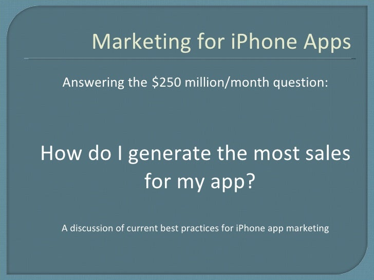 iphone app marketing Iphone app marketing services -want to promote your app get our strategic, customized mobile app advertising services on iphone, ipad & ipod touch.