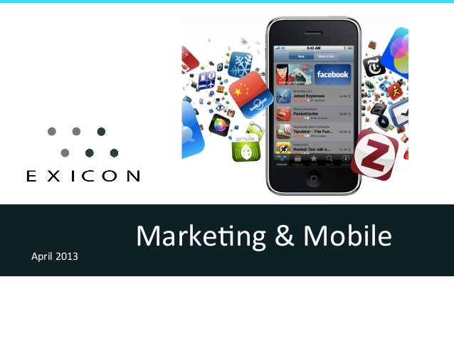 Marke&ng & Mobile April 2013