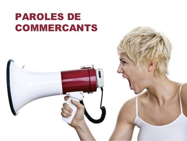 PAROLES DE COMMERCANTS