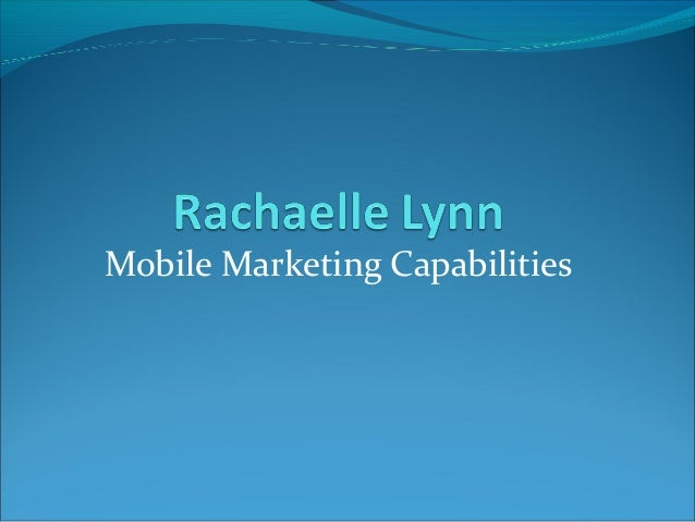 Mobile Marketing Capabilities