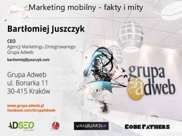 Marketing mobilny - fakty i mity