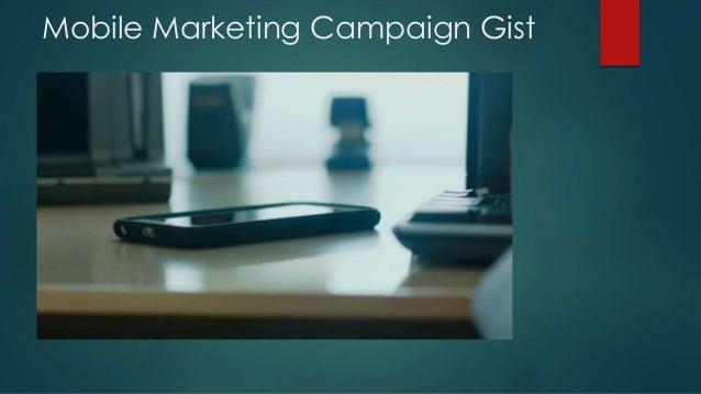 Mobile Marketing Campaign Gist