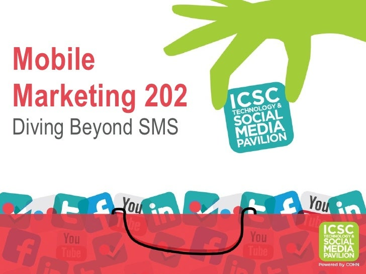 MobileMarketing 202Diving Beyond SMS