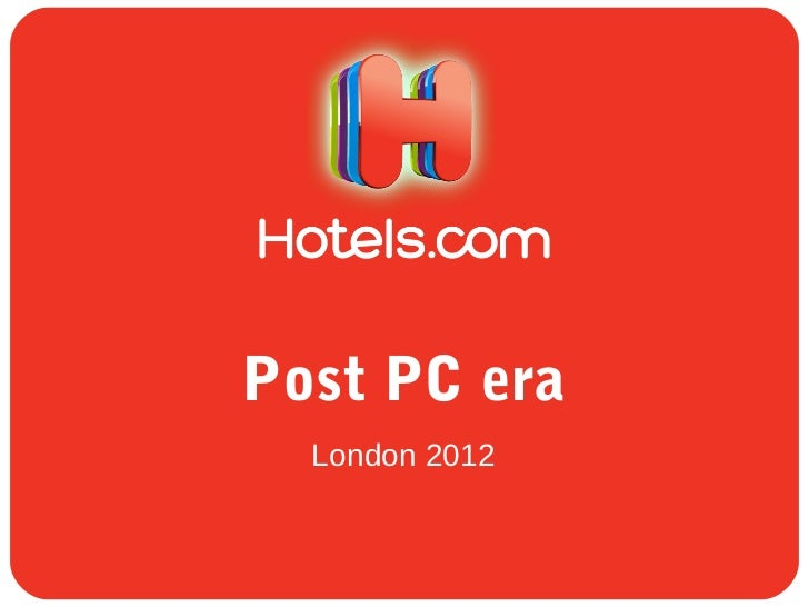 Post PC era  London 2012