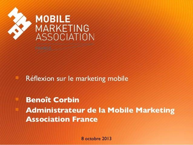 Page  1 Les enjeux de la publicité sur le mobile  Réflexion sur le marketing mobile  Benoît Corbin  Administrateur de ...