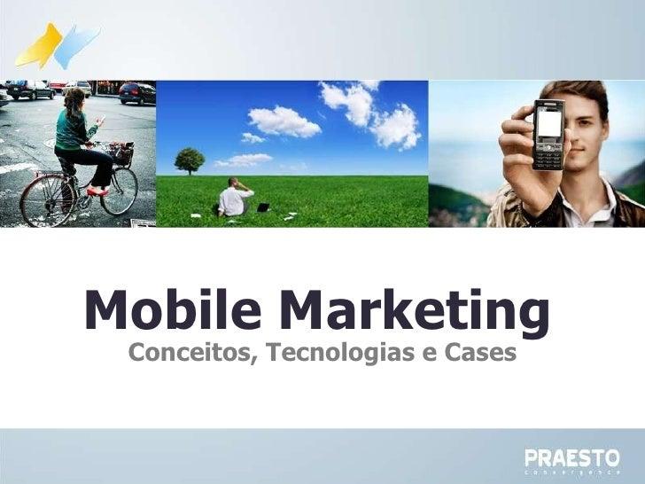 Mobile Marketing   Conceitos, Tecnologias e Cases