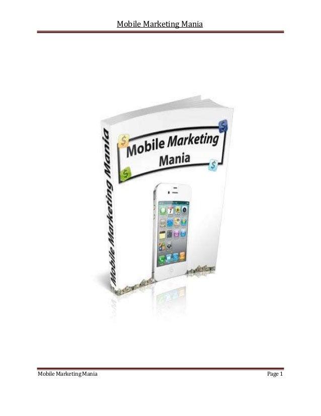 Mobile Marketing ManiaMobile Marketing Mania                            Page 1