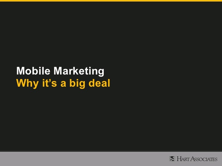 Mobile Marketing Why it's a big deal