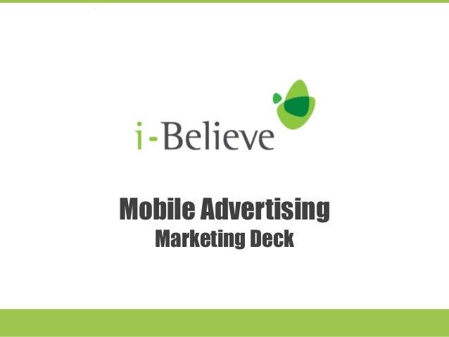 Mobile Advertising  Marketing Deck