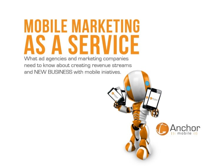 Mobile Marketing as a Service