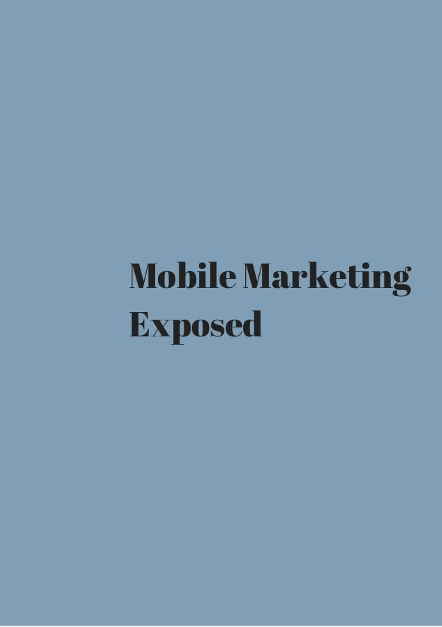 Mobile Marketing  Exposed
