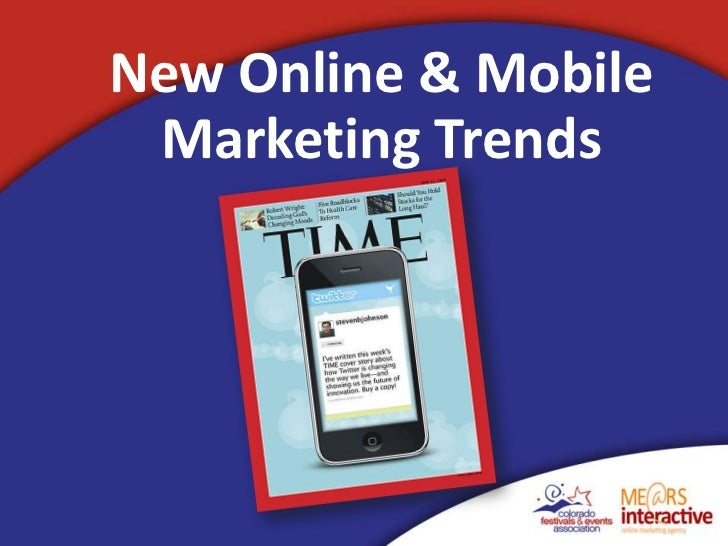 New Online & Mobile Marketing Trends