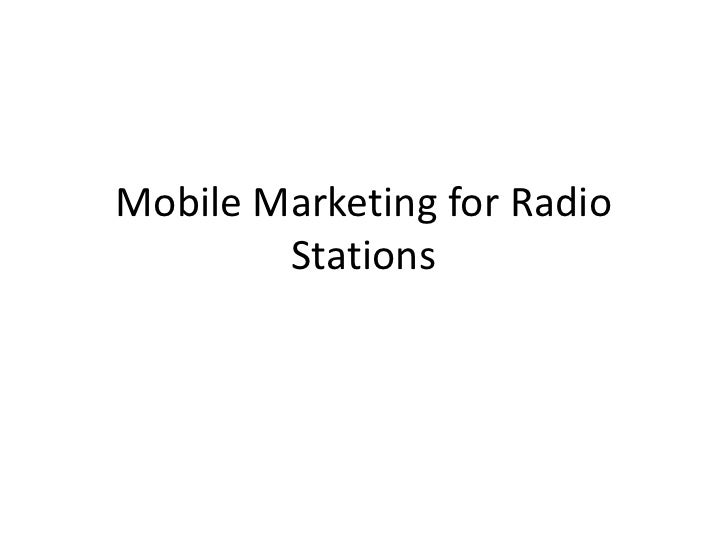 Mobile Marketing for Radio Stations<br />
