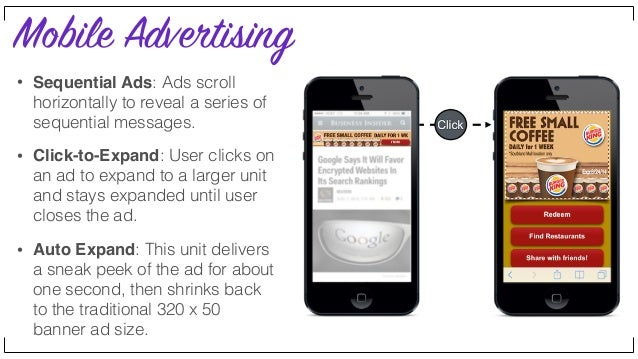 Mobile Advertising • Gallery/Carousel: With this approach, you can showcase product images and features. The images can sc...