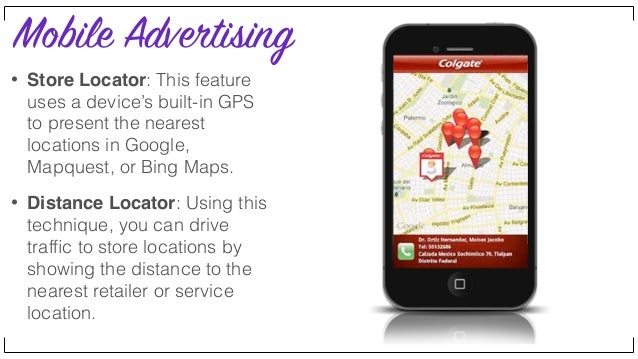 Mobile Advertising • Accelerometer: This format uses the devices accelerometer to engage a user by tiling, turning or shak...