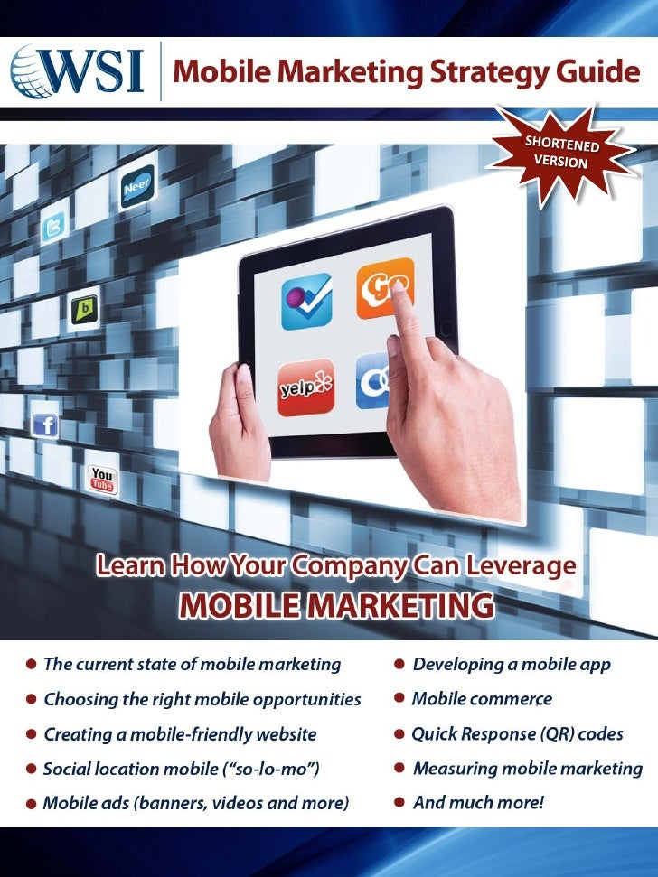 This is a shortened version of our Mobile Marketing  Table of Contents                                Strategy Guide, avai...
