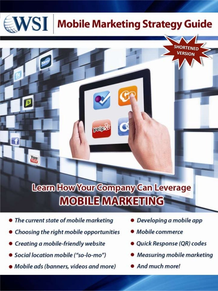 This is a shortened version of our Mobile Marketing                                                  Strategy Guide, avail...