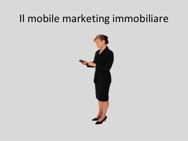 Il mobile marketing immobiliare