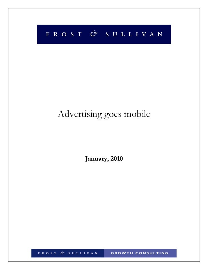 Advertising goes mobile      January, 2010