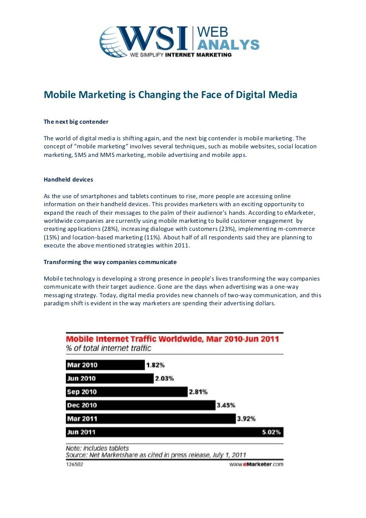 Mobile Marketing is Changing the Face of Digital MediaThe next big contenderThe world of digital media is shifting again, ...