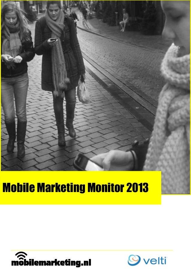 Mobile Marketing Monitor 2013  obileMarketingNederland.n