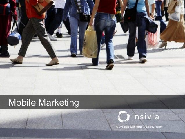 A Strategic Marketing & Sales AgencyMobile Marketing
