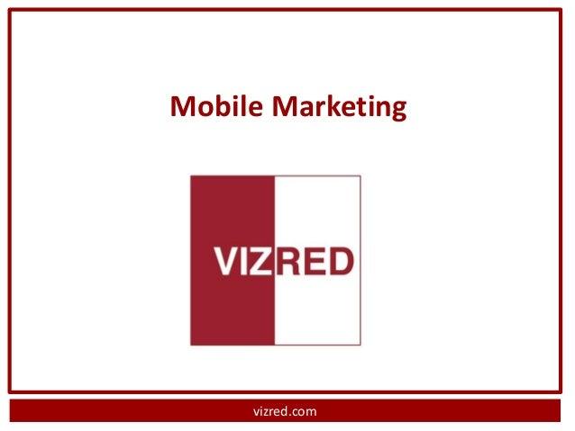 Mobile Marketing     vizred.com