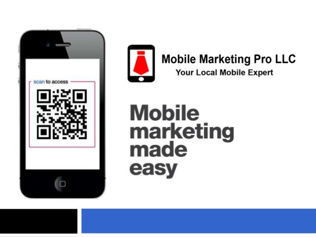 Agenda  About Mobile Marketing Pro LLC   Why Mobile?  Mobile Strategy   Premium Mobile Websites  Sample Applications ...